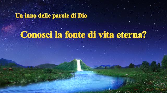 Conosci la fonte di vita eterna