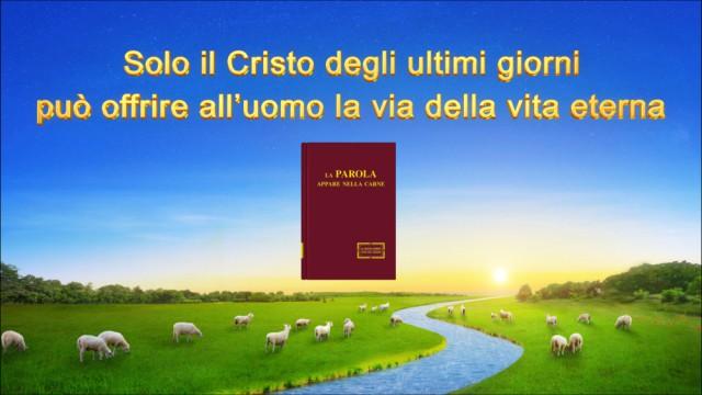 """Parola di vita – """"Solo il Cristo degli ultimi giorni può offrire all'uomo la via della vita eterna"""""""