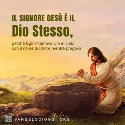 Il Signore Gesù prega in montagna