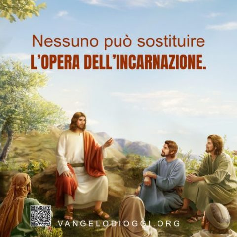 Nessuno può sostituire l'opera dell'incarnazione
