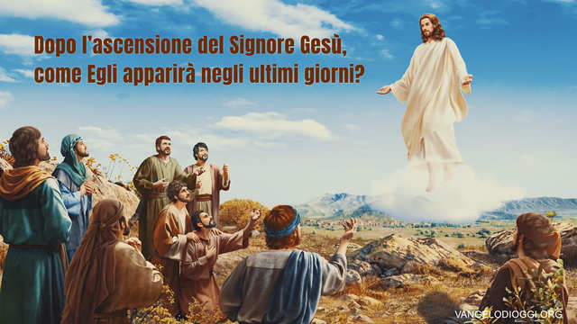 ascensione del Signore Gesù