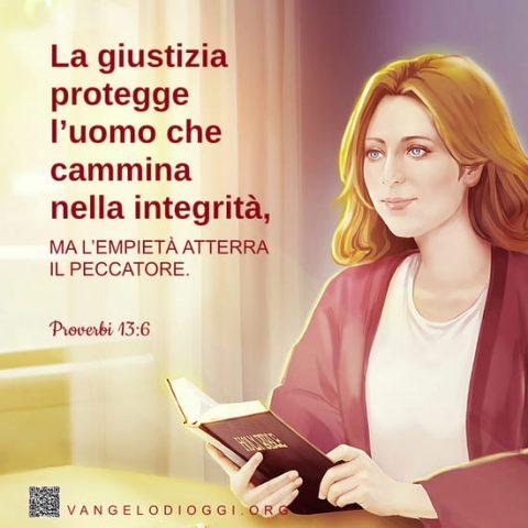 Dio protegge coloro che camminano nella integrità