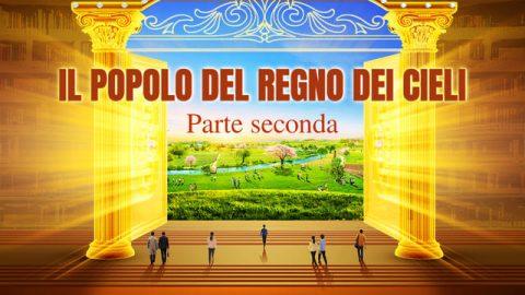 Film cristiano in italiano 2019 - Il popolo del Regno dei Cieli (Parte seconda)