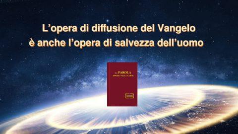 L'opera di diffusione del Vangelo è anche l'opera di salvezza dell'uomo