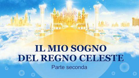Film cristiano in italiano 2019 - Il mio sogno del regno celeste (Parte seconda)