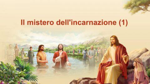 Il mistero dell'incarnazione (1)